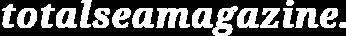 TotalSeaMagazine-logo2 white